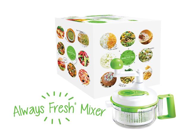 Always Fresh Mixer™ - Always Fresh Kitchen™